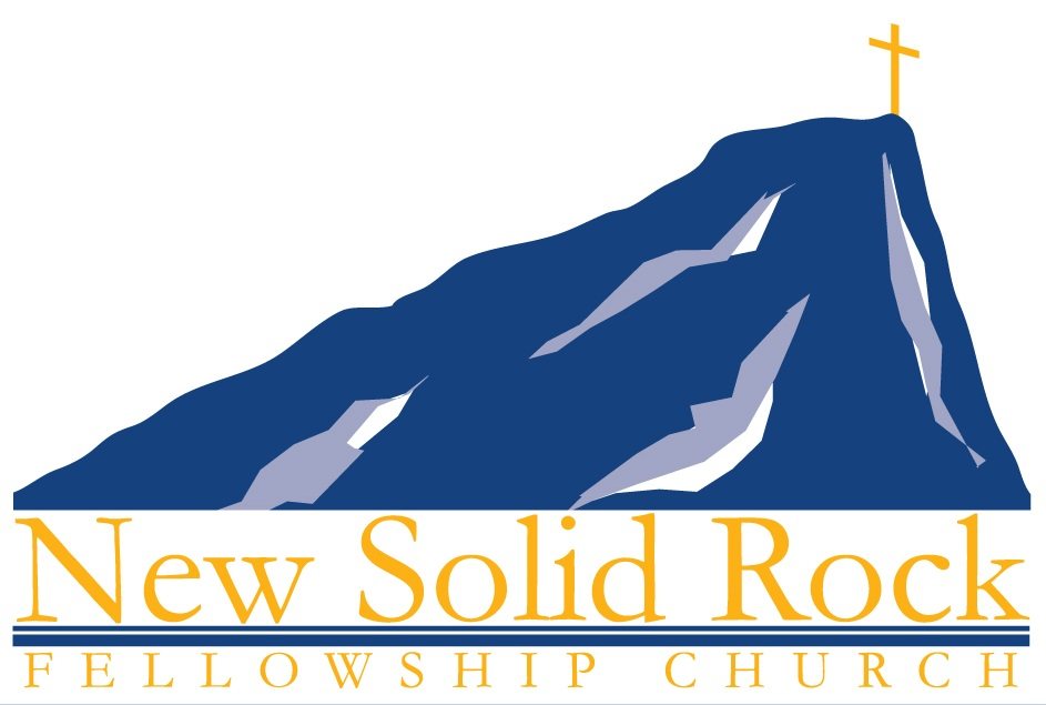 New Solid Rock Fellowship Church – Standing on the Solid Rock