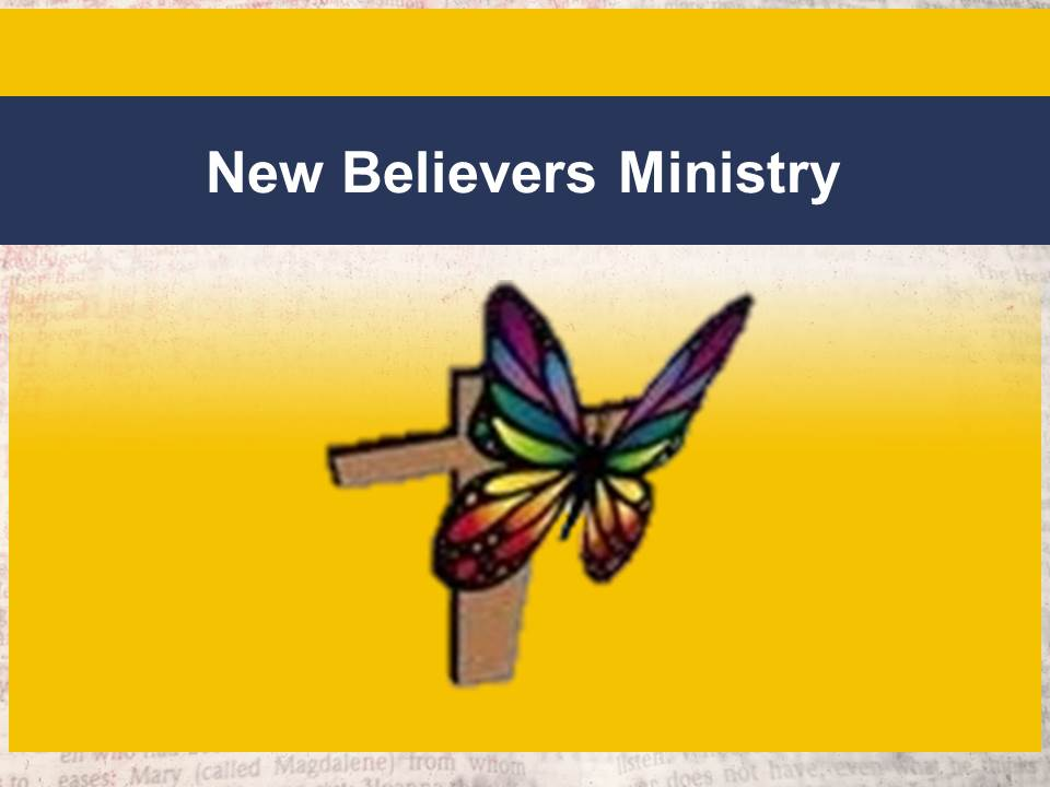 New Believers Ministry